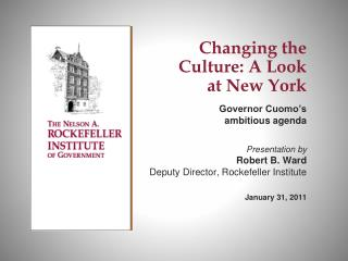 Changing the Culture: A Look  at New York Governor Cuomo's  ambitious agenda