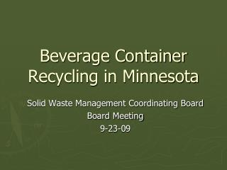 Beverage Container Recycling in Minnesota