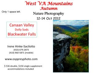 West VA  Mountains Autumn Nature Photography 12-14 Oct 2012