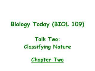 Biology Today (BIOL 109)