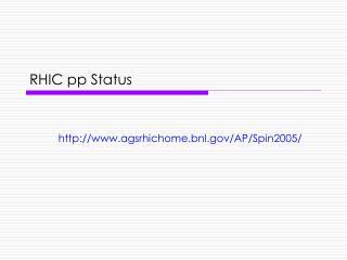 RHIC pp Status