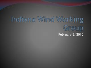 Indiana Wind Working Group