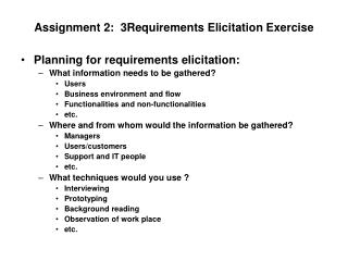 Assignment 2:  3Requirements Elicitation Exercise