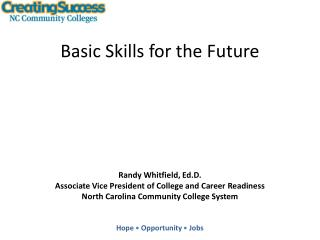 Basic Skills for the Future
