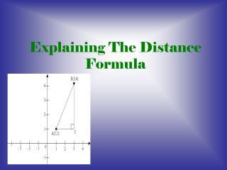 Explaining The Distance Formula