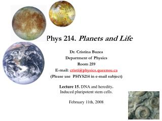Phys 214.  Planets and Life