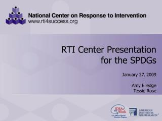RTI Center Presentation for the SPDGs