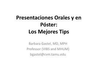 Presentaciones Orales y en Póster: Los Mejores Tips