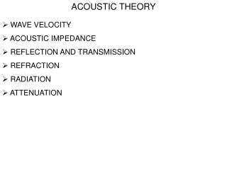 ACOUSTIC THEORY