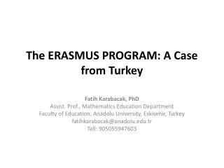 The ERASMUS PROGRAM: A Case from Turkey