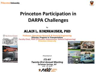Princeton Participation in  DARPA Challenges