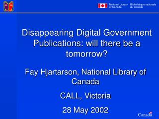 Disappearing Digital Government Publications: will there be a tomorrow?
