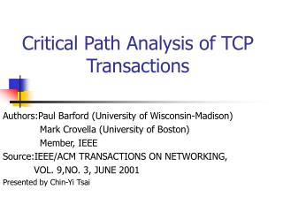 Critical Path Analysis of TCP Transactions