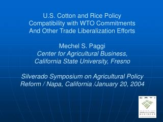 U.S. Cotton and Rice Policy Compatibility with WTO Commitments