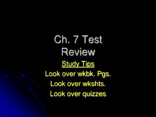 Ch. 7 Test  Review