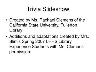 Trivia Slideshow