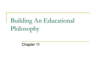 Building An Educational Philosophy