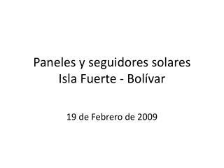 Paneles y seguidores solares Isla Fuerte - Bolívar