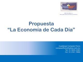 """Propuesta """"La Economía de Cada Día"""""""