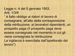Legge n. 4 del 5 gennaio 1953.                          Artt. 1
