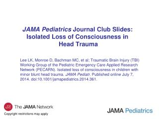 JAMA Pediatrics  Journal Club Slides: Isolated Loss of Consciousness in  Head Trauma