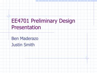 EE4701 Preliminary Design Presentation