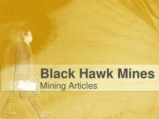Black Hawk Mining Articles - Privacy Policy