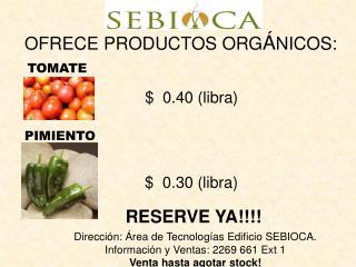 OFRECE PRODUCTOS ORG Á NICOS: