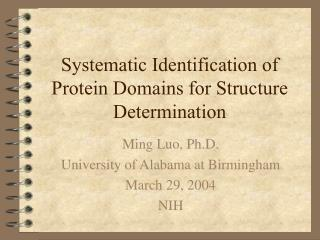 Systematic Identification of Protein Domains for Structure Determination