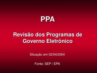 PPA Revisão dos Programas de Governo Eletrônico