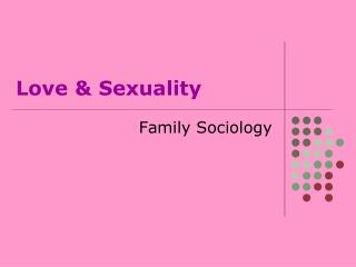 Love & Sexuality