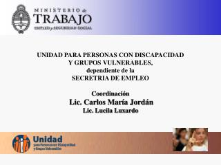OBJETIVO Facilitar la inserción en el mercado  laboral de los trabajadores con discapacidad.