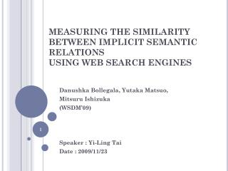 MEASURING THE SIMILARITY BETWEEN IMPLICIT SEMANTIC RELATIONS  USING WEB SEARCH ENGINES