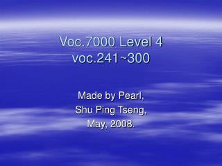 Voc.7000 Level 4 voc.241~300