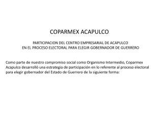 COPARMEX ACAPULCO                              PARTICIPACION DEL CENTRO EMPRESARIAL DE ACAPULCO