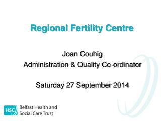 Regional Fertility Centre