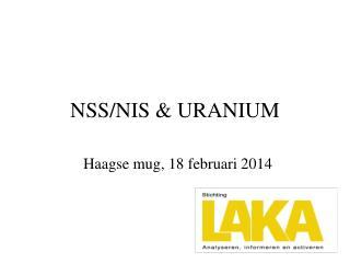 NSS/NIS & URANIUM