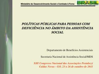 POLÍTICAS PÚBLICAS PARA PESSOAS COM DEFICIÊNCIA NO ÂMBITO DA ASSISTÊNCIA SOCIAL