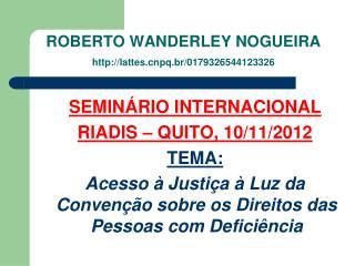 ROBERTO WANDERLEY NOGUEIRA lattespq.br/0179326544123326