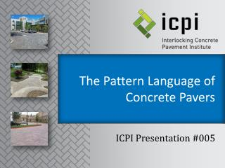 The Pattern Language of Concrete Pavers