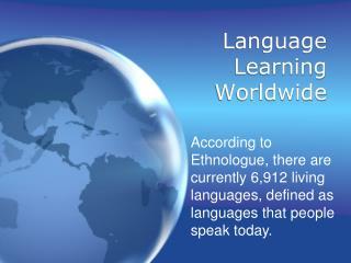 Language Learning Worldwide