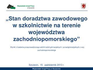 Szczecin,  15   październik 2013 r.