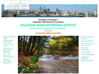 EPA Region 2 & Region 3 September 2014 Webinar Presentation DELAWARE RIVER WATERSHED INITATIVE