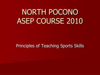 NORTH POCONO ASEP COURSE 2010