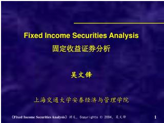 Fixed Income Securities Analysis ???????? ??? ???????????????
