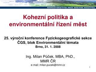 Kohezní politika a environmentální řízení měst
