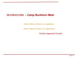 MANDAYAMS   � Camp Buckhorn Meet  Vision without Action is a daydream