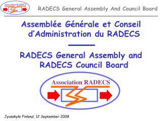 Assemblée Générale et Conseil d'Administration du RADECS