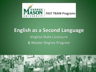 English as a Second Language  Virginia State Licensure  & Master Degree Program