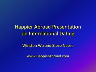 Happier Abroad Presentation  on International Dating